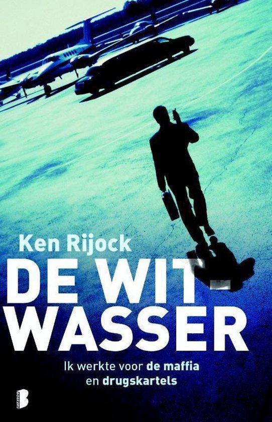 De witwasser - Ken Rijock |