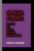 Omega Plans