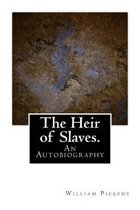 The Heir of Slaves.