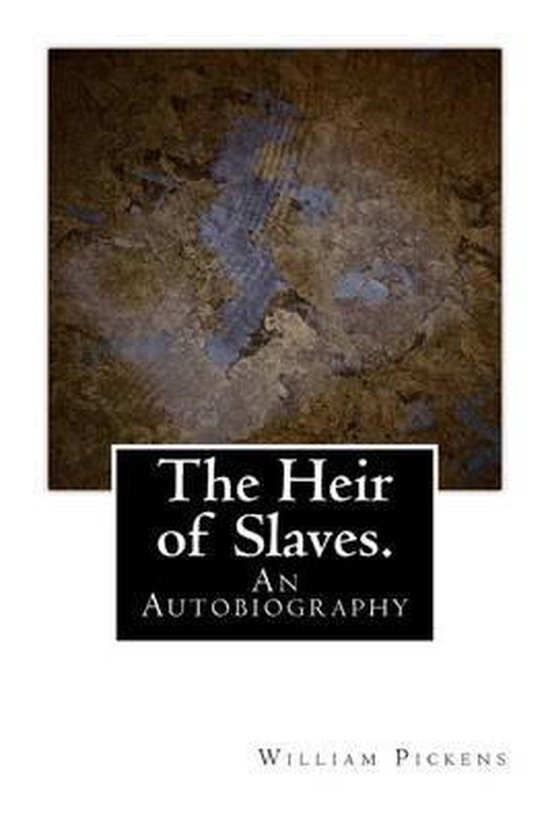 The Heir of Slaves.