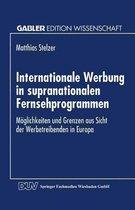 Internationale Werbung in Supranationalen Fernsehprogrammen