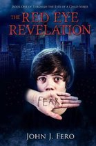 The Red Eye Revelation
