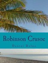 Robinson Crusoe [large Print Edition]