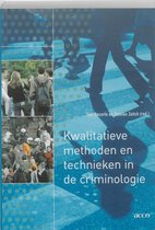 Kwalitatieve methoden en technieken in de criminologie