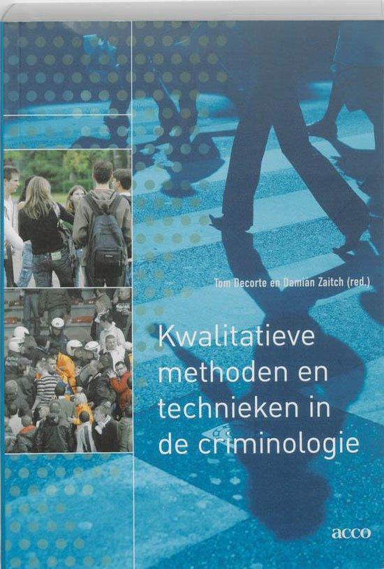 Kwalitatieve methoden en technieken in de criminologie - Tom Decorte  