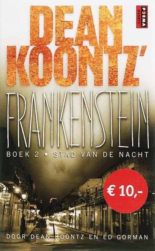 Frankenstein deel 2: Stad van de nacht - D. Koontz |