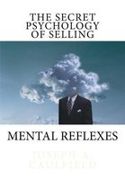 The Secret Psychology of Selling