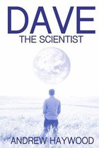 Dave the Scientist