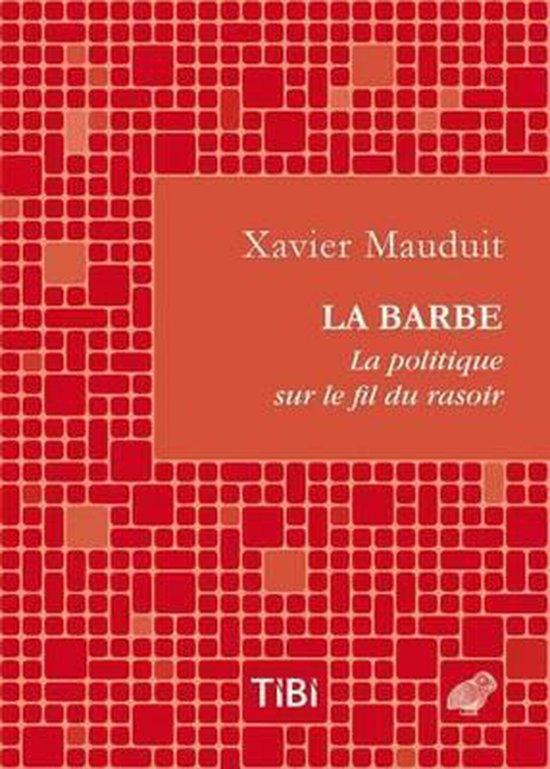 Afbeelding van La Barbe ! La Politique Sur Le Fil Du Rasoir