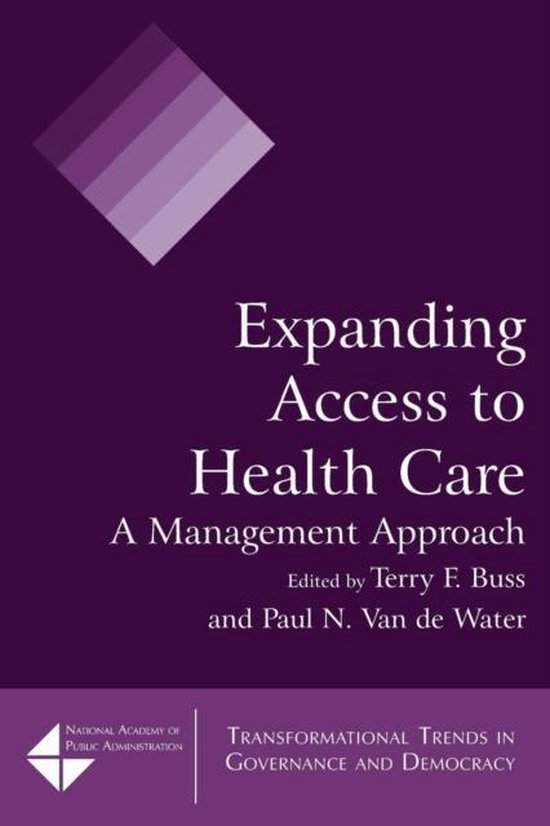 Boek cover Expanding Access to Health Care van Terry F. Buss (Paperback)