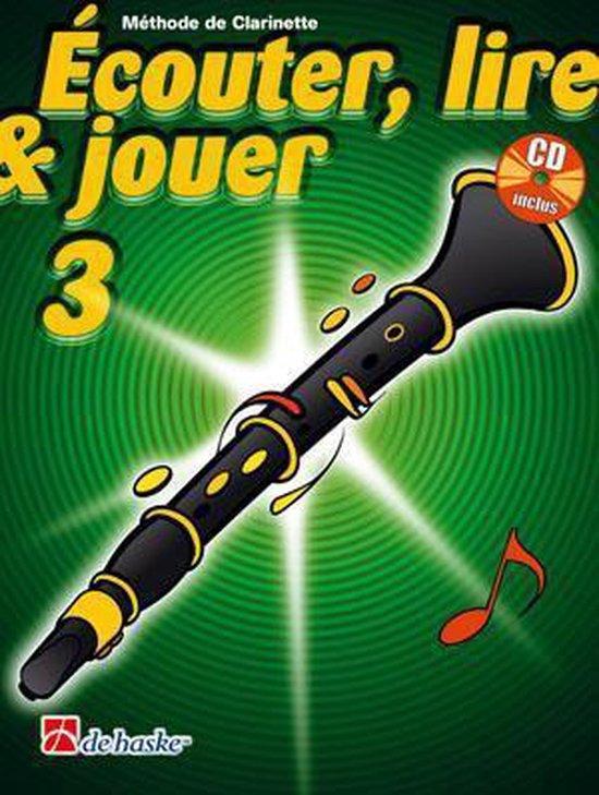 Couter Lire Jouer 3 Clarinette - M. Oldenkamp  