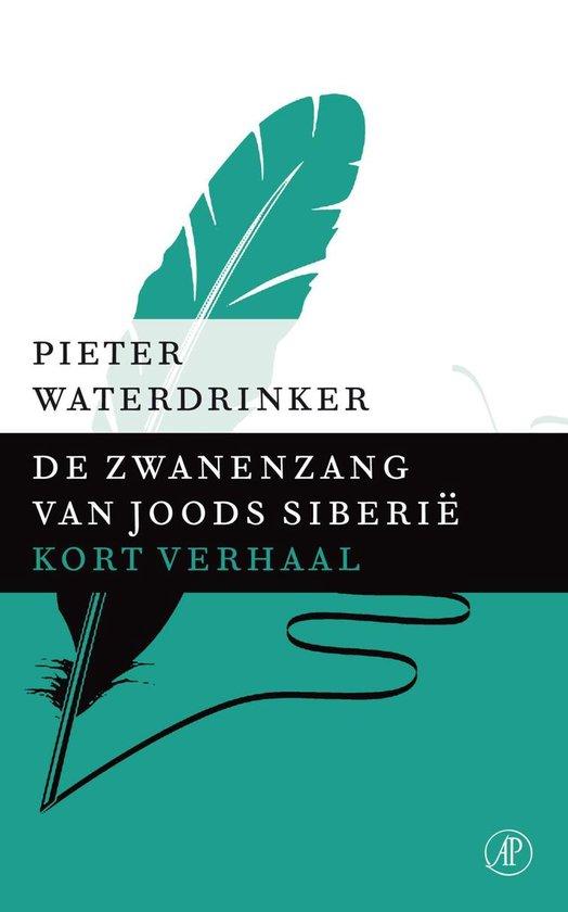 De zwanenzang van Joods Siberie - Pieter Waterdrinker pdf epub