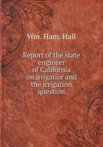 Report of the State Engineer of Californ