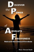 Discover the Power of Absolute Forgiveness