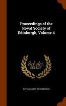 Proceedings of the Royal Society of Edinburgh, Volume 4