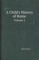 A Child's History of Rome Volume 2