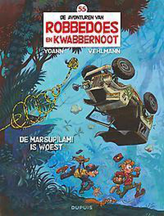 Robbedoes & kwabbernoot 55. de marsupilami is woest - Yoann  