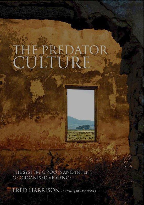 Boek cover The Predator Culture van Fred Harrison (Onbekend)