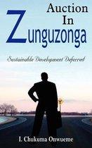 Auction In Zunguzonga