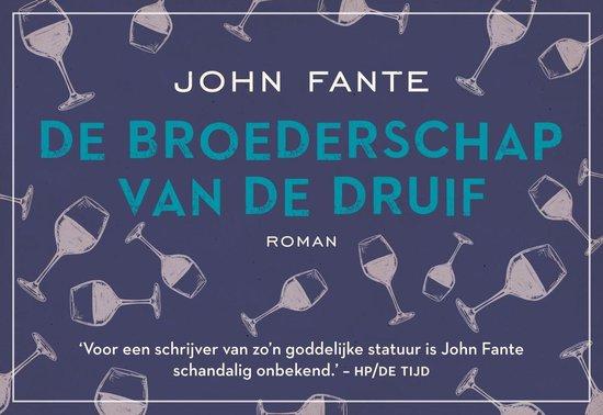 De broederschap van de druif - dwarsligger (compact formaat) - John Fante pdf epub