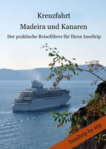 Kreuzfahrt Madeira und Kanaren