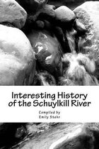 Interesting History of the Schuylkill River