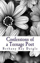 Confessions of a Teenage Poet