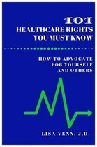 101 Healthcare Rights You Must Know