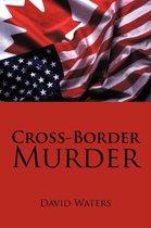 Cross-Border Murder