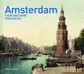Amsterdam Then and Now (R)