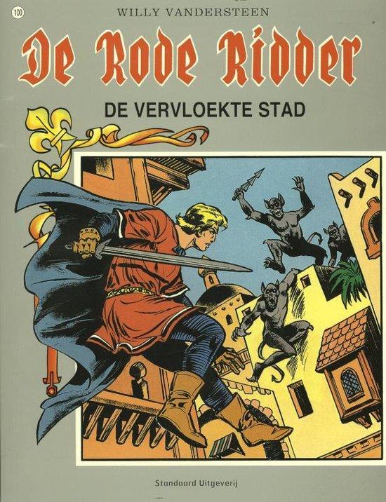 De Rode Ridder 100 - De vervloekte stad - Willy Vandersteen |