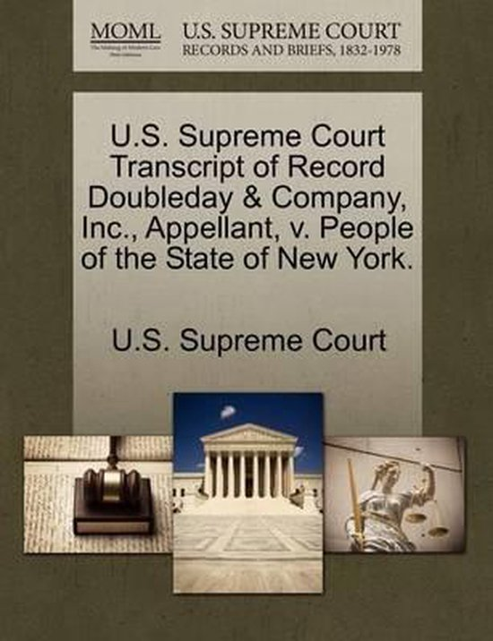 U.S. Supreme Court Transcript of Record Doubleday & Company, Inc., Appellant, V. People of the State of New York.