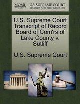 U.S. Supreme Court Transcript of Record Board of Com'rs of Lake County V. Sutliff