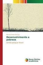 Desenvolvimento e pobreza