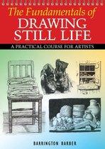 Fundamentals of Drawing Still Life