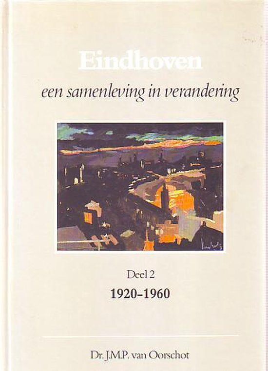 2 Eindhoven een samenl. in verandering - Herman van Oorschot |