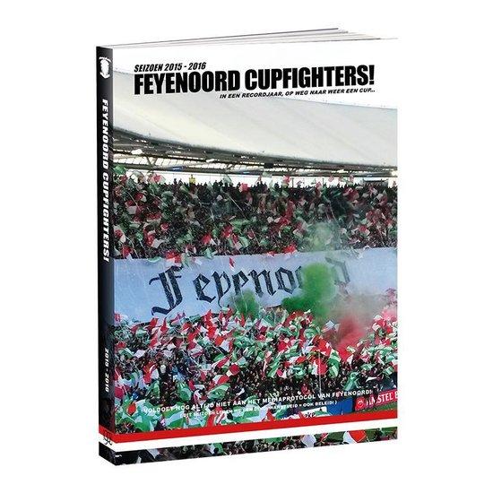 Feyenoord Jaarboek 2015-2016: Feyenoord Cupfighters!