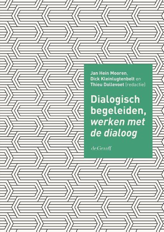 Dialogisch begeleiden, werken met de dialoog - none |
