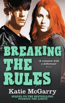 Breaking the Rules (Pushing the Limits, Book 6)