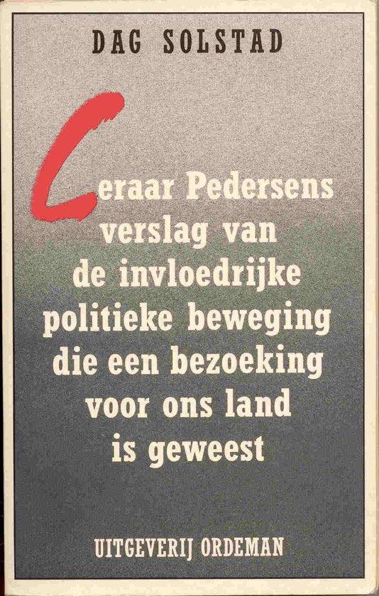Leraar Pedersens verslag vande invloedrijke politieke beweging die een bezoeking voor ons land is geweest. - Dag Solstad pdf epub