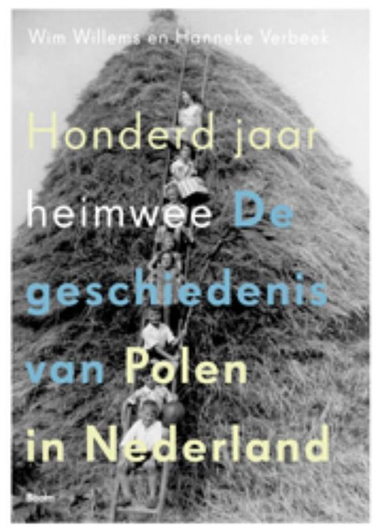 Honderd jaar heimwee - Wim Willems |