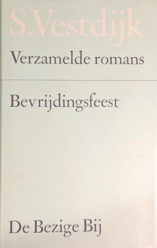 Verzamelde romans 19: Bevrijdingsfeest - Simon Vestdijk |