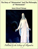 """The Story of """"Mormonism"""""""