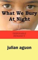 What We Bury at Night