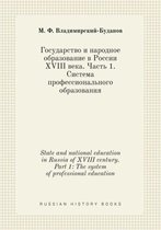 State and National Education in Russia of XVIII Century. Part 1