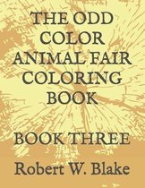 The Odd Color Animal Fair Coloring Book