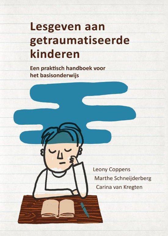 Boek cover Lesgeven aan getraumatiseerde kinderen van Leony Coppens (Paperback)