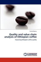 Quality and Value Chain Analysis of Ethiopian Coffee