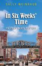 In Six Weeks' Time: An Emily Lewis Mystery
