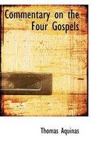 Commentary on the Four Gospels